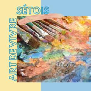 ART DE VIVRE SÉTOIS